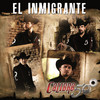 El Inmigrante (Single) Calibre 50