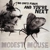 No One's First, And You're Next Ep Modest Mouse