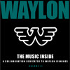 A Collaboration Dedicated To Waylon Jennings, Volume II Various Artists
