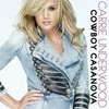 Cowboy Casanova (Single) Carrie Underwood