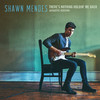 There's Nothing Holdin' Me Back (Acoustic) Shawn Mendes