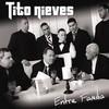 Entre Familia Tito Nieves