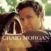 Little Bit Of Life Craig Morgan
