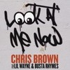 Look At Me Now (Single) Chris Brown