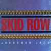 Subhuman Race Skid Row