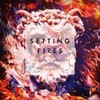 Setting Fires (Feat. Xylø) (Remixes) The Chainsmokers
