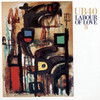Labour Of Love II UB40