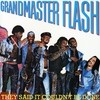 They Said It Couldn't Be Done Grandmaster Flash
