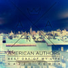 Best Day Of My Life American Authors