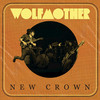 New Crown Wolfmother