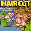 Haircut George Thorogood & The Destroyers