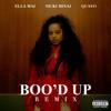 Boo'd Up (Remix) (Feat. Nicki Minaj & Quavo) Ella Mai