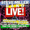 Steve Miller Band Live! Steve Miller (The Steve Miller Band)