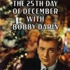 The 25th Day Of December Bobby Darin