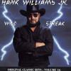 Wild Streak: Original Classic Hits Vol. 16 Hank Williams Jr.