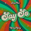 Say So (Original Version) [feat. Nicky Minaj] Doja Cat