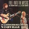 Free / Into The Mystic (Feat. Clare Bowen) Zac Brown Band