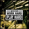 Work Hard, Play Hard (Single) Wiz Khalifa