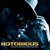 Notorious Music From And Inspired By The Original Motion Pic Notorious B.I.G.