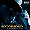 Notorious Music From And Inspired By The Original Motion Pic The Notorious B.I.G.