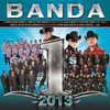 Banda #1's 2013 Various Artists