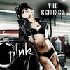 P!Nk: The Remixes Ep Pink