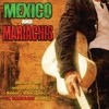 Mexico & Mariachis: Music From And Inspired By Robert Rodrig Various Artists