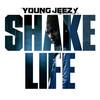 Shake Life (Single) Young Jeezy