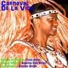 Carnaval De La Vida Various Artists