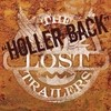 Holler Back (Single) Lost Trailers