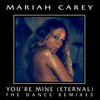You're Mine (Eternal) (Remixes) Mariah Carey