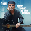 New York Is My Home Dion