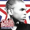 Dreamer (Single) Chris Brown