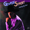 Holding My Own George Strait