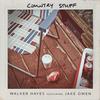 Country Stuff (Feat. Jake Owen) Walker Hayes