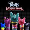 Trolls World Tour (Original Motion Picture Soundtrack) Various Artists