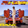 Floss In The Bank Tyga