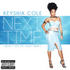 Next Time (Won't Give My Heart Away) (Single) Keyshia Cole