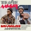 Billionaire (Single Acousticversion) Travie McCoy