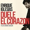 Duele El Corazon (Single) Enrique Iglesias