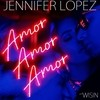 Amor, Amor, Amor (Single) Jennifer Lopez