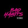 Bad Habits (The Remixes) Ed Sheeran