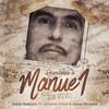 Recordando A Manuel (feat. Gerardo Ortiz & Jesus Chairez) Lenin Ramirez