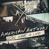 Oh, What A Life American Authors