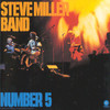 Number 5 Steve Miller (The Steve Miller Band)