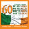 60 De La Mejor CancionesIrlandeses De RebeldeDe Todos Lo Various Artists