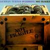Not Fragile Bachman-Turner Overdrive