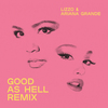 Good As Hell (Feat. Ariana Grande) [Remix] Lizzo