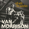 Roll With The Punches Van Morrison