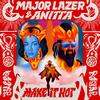 Make It Hot (with Anitta) Major Lazer